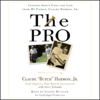 Claude Harmon - The Pro: Lessons from My Father About Golf and Life portada