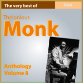 The Very Best of Thelonius Monk (Anthology, Vol. 8)