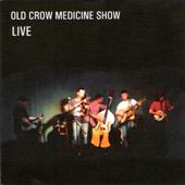 Old Crow Medicine Show: Live
