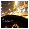 I See the Light - EP
