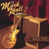 The Mark Knoll Band - Lay It On The Line
