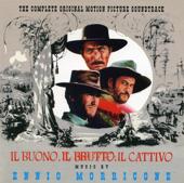Il buono, il brutto, il cattivo (The Good, the Bad & the Ugly) [The Complete Original Motion Picture Soundtrack]