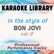 Someday I'll Be Saturday Night (Karaoke Version) [In the Style of Bon Jovi] - Karaoke Library - Karaoke Library