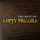 Lefty Frizzell - Give Me More, More More (of Your Kisses)