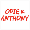 Opie & Anthony - Opie & Anthony, Dave Attell and Mike DeStefano, August 21, 2008  artwork