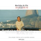 Maxximum: Martinho da Vila