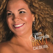 Irah Caldeira - Forro Calangueado