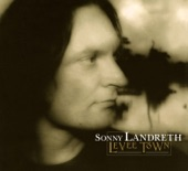 Sonny Landreth - This River