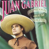 El Mexico Que Se Nos Fue