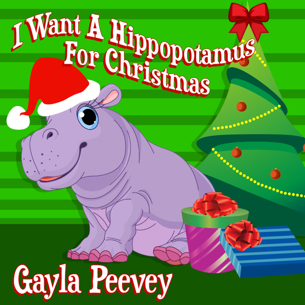 i want a hippopotamus for christmas ep by gayla peevey on apple music - All I Want For Christmas Is A Hippopotamus Ringtone