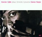 Ramon Valle - Danza Negra