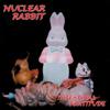Nuclear Rabbit - Intestinal Fortitude artwork