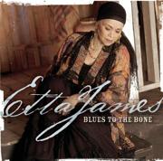 Blues to the Bone - Etta James - Etta James