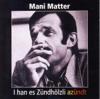 Mani Matter - I han es Zündhölzli azündt Grafik