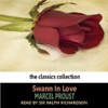 Marcel Proust - Swann In Love (Unabridged) artwork