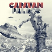 Caravan Palace - Beatophone
