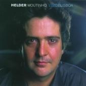 Helder Moutinho - Fado amado