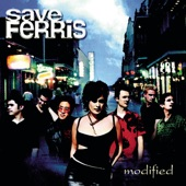 Save Ferris - Let Me In (Album Version)