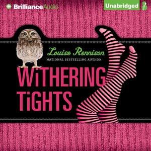 Withering Tights: The Misadventures of Tallulah Casey (Unabridged)