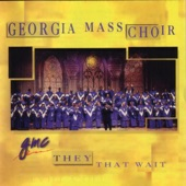 The Georgia Mass Choir - God Is Working It Out For You