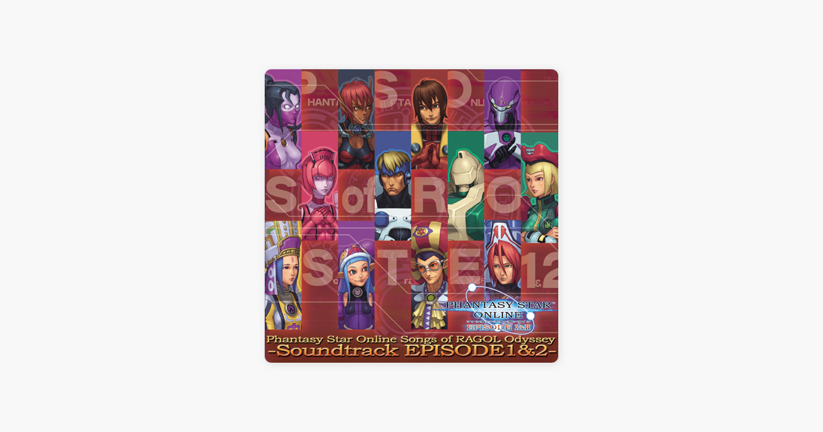 Phantasy Star Online Songs Of Ragol Odyssey Soundtrack Episode 1 2