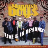 The Mannish Boys - Mannish Boy