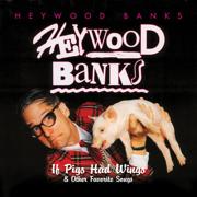 Toast - Heywood Banks - Heywood Banks