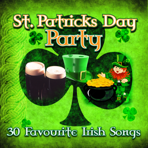 Various Artists - St. Patrick's Day Party - 30 Favourite Irish Songs