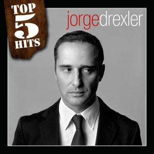 Jorge Drexler - Top 5 Hits: Jorge Drexler - EP