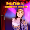 The Very Best Of 1919-1939 - Rosa Ponselle