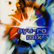 SUPER EUROBEAT presents ayu-ro mix - Ayumi Hamasaki - Ayumi Hamasaki
