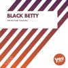 THK - Black Betty (The Factory Team Mix) artwork