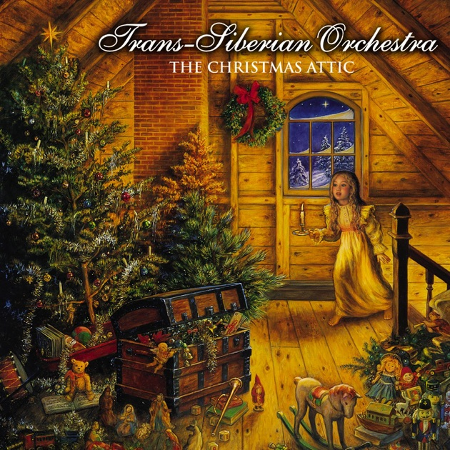 The Christmas Attic by Trans-Siberian Orchestra on Apple Music