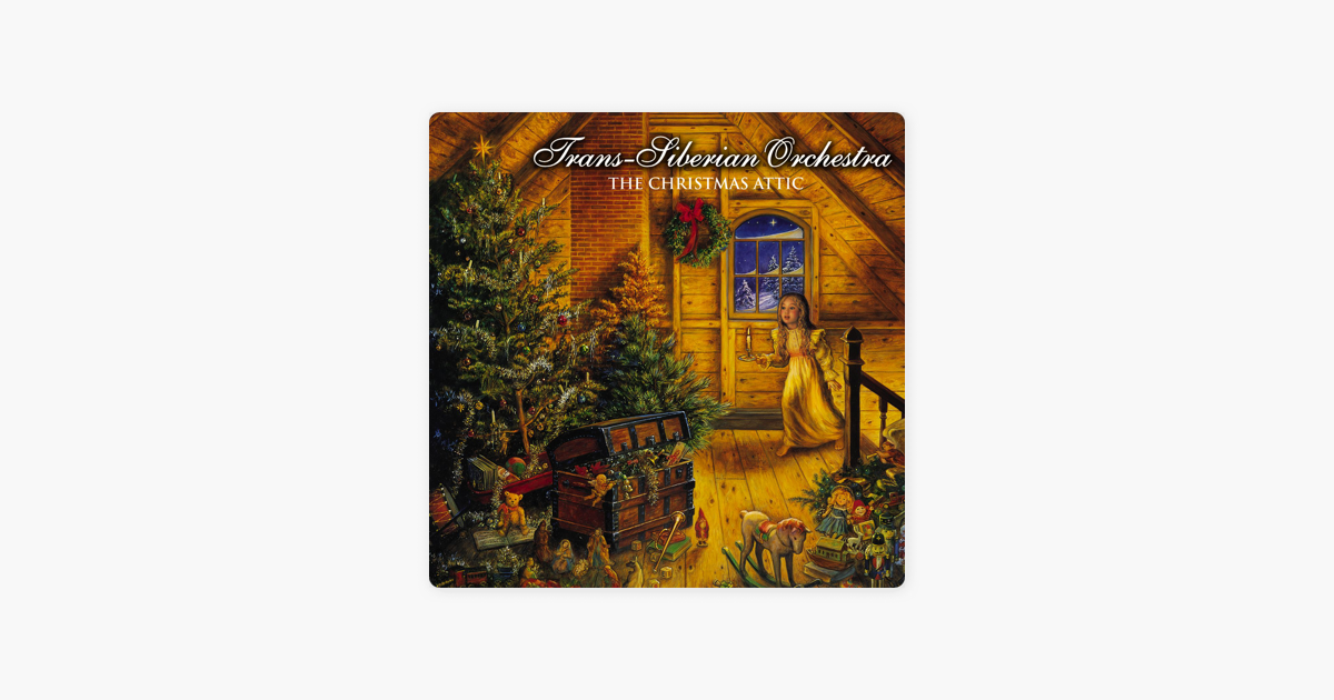 Christmas Attic.The Christmas Attic By Trans Siberian Orchestra