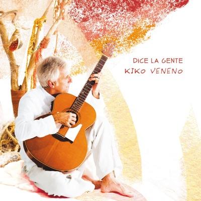 Dice la Gente - Kiko Veneno
