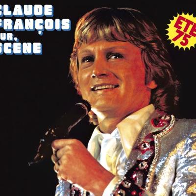 Sur scène été 1975 - Claude François
