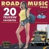 Road Music, Vol. 4 (20 Truckin' Favorites)