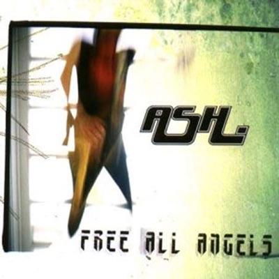 Free All Angels - Ash