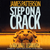 James Patterson & Michael Ledwidge - Step on a Crack (Unabridged)  artwork