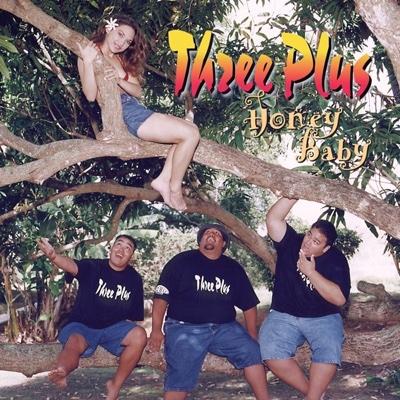 Honey Baby - Three Plus album