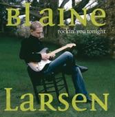 Rockin' you tonight - Blaine Larsen