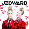 Jedward - Lipstick (Full Version) artwork