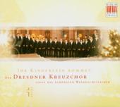Ihr Kinderlein Kommet/Der Dresdner Kreuzchor Singt Die Schönsten Weihnachtslieder
