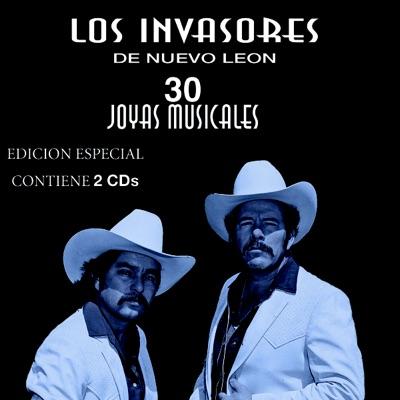 Antologia - 30 Joyas Musicales - Los Invasores de Nuevo León