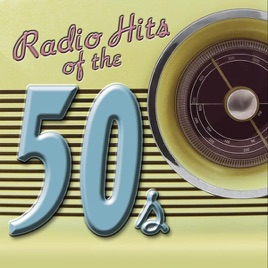 radio hits of the 50s by various artists on apple music