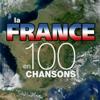 La France en 100 chansons - Verschillende artiesten