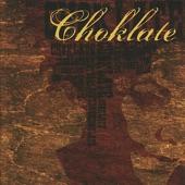 Choklate - Never Change
