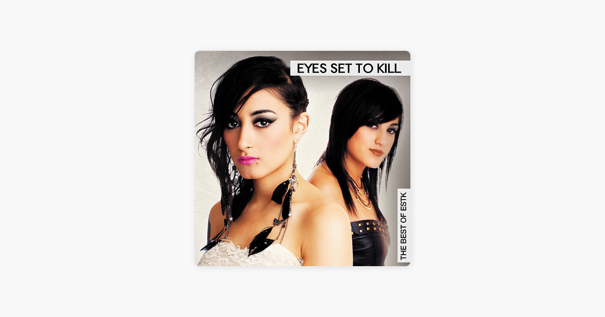 The Best of ESTK by Eyes Set to Kill on Apple Music