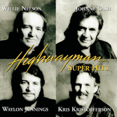 The Last Cowboy Song - Highwaymen