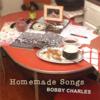 Homemade Songs - Bobby Charles